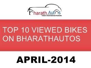 top-10-viewed-bikes-on-bharathautos-april-2014