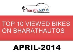 top-10-viewed-bikes-on-bharathautos-april-2014